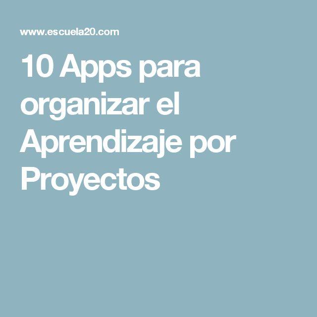 10 Apps para organizar el Aprendizaje por Proyectos