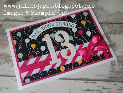Happy 13th Birthday by Julie Kettlewell Independent Stampin Up Demonstrator. #stampinup #13thbirthday #juliesjapes