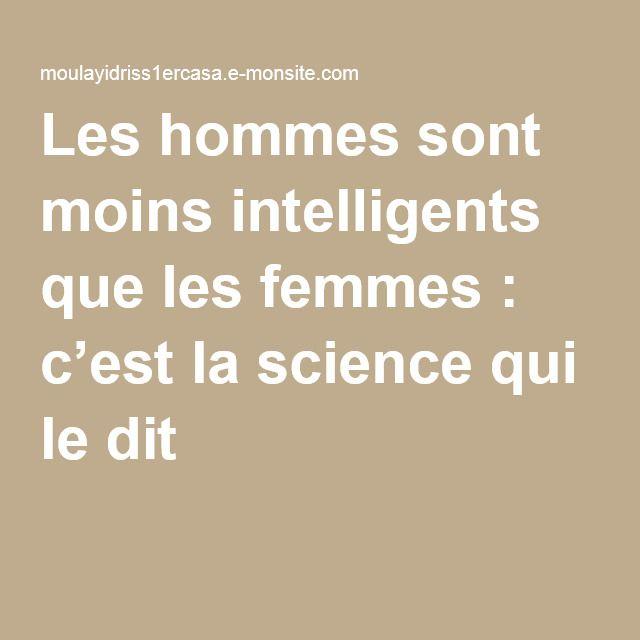 Les hommes sont moins intelligents que les femmes : c'est la science qui le dit