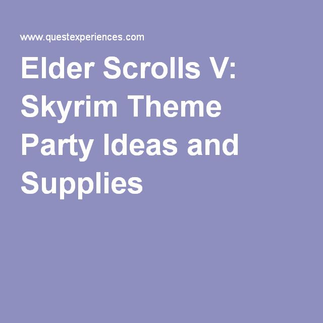 Elder Scrolls V: Skyrim Theme Party Ideas and Supplies