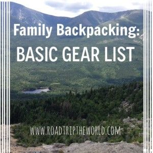 Basic Gear list for Family Backpacking. This post includes all the basic gear you need to get your family out for a backpacking adventure!