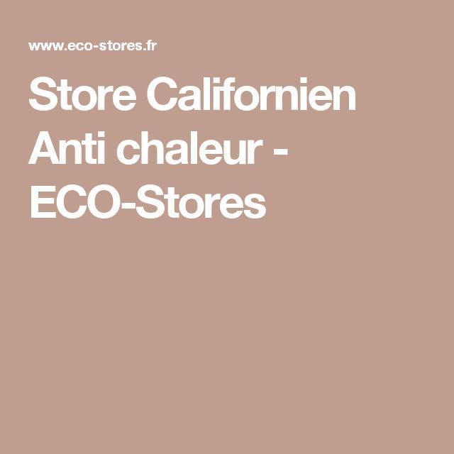 Store Californien Anti chaleur - ECO-Stores