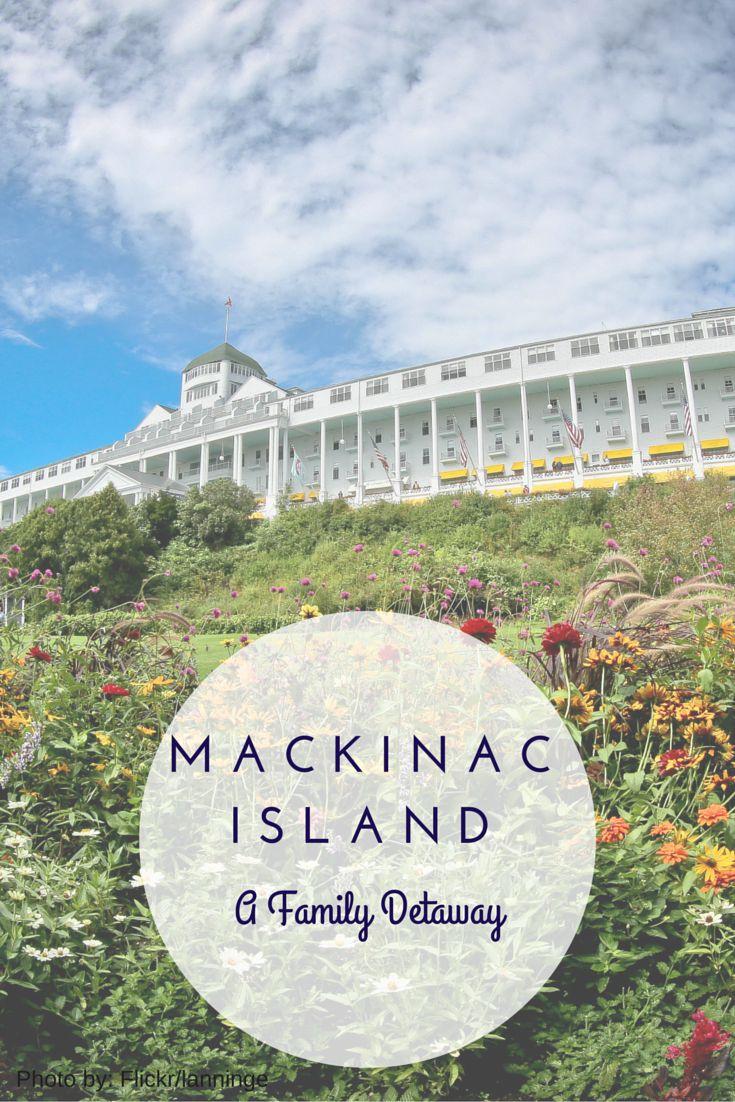 A Family Getaway to Mackinac Island