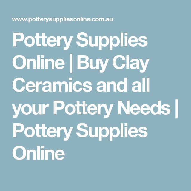 Pottery Supplies Online | Buy Clay Ceramics and all your Pottery Needs | Pottery Supplies Online