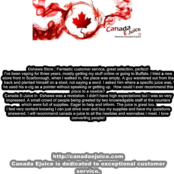 "Canada Ejuice Customer Testimonial from in store brick and mortar Vape Shop In Oshawa  ""Fantastic Customer Service, Perfect!"""
