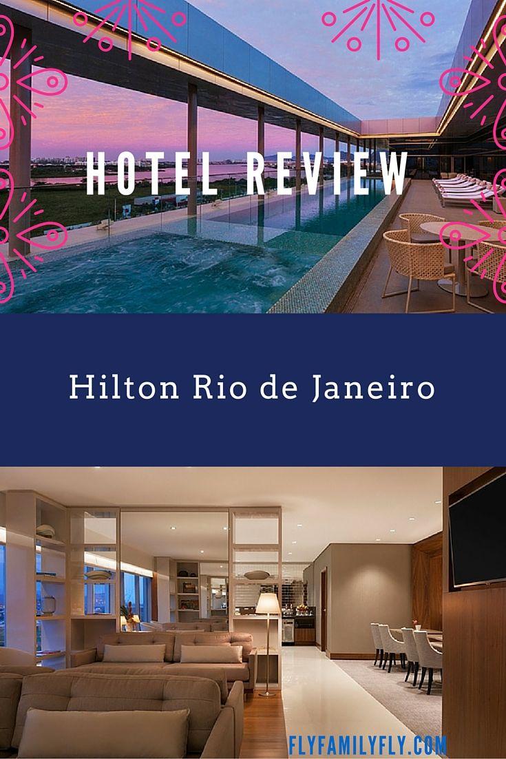 Hotel Review: Hilton Rio de Janeiro, Brazil. www.FlyFamilyFly.com