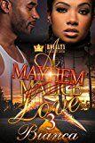 A Mayhem Love 3 by Bianca (Author) #Kindle US #NewRelease #Fiction #eBook #ad
