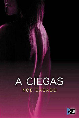 110 best images about novelas er ticofestivas on pinterest no se libros and maya banks - Noe casado sagas ...