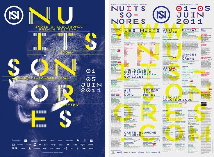 Nuits Sonores 2011 Design graphique — affiche , identité visuelle , 2011  Conception graphique, identité visuelle et campagne de communication du festival Nuits Sonores. Festival de musique indie et électronique, Lyon.
