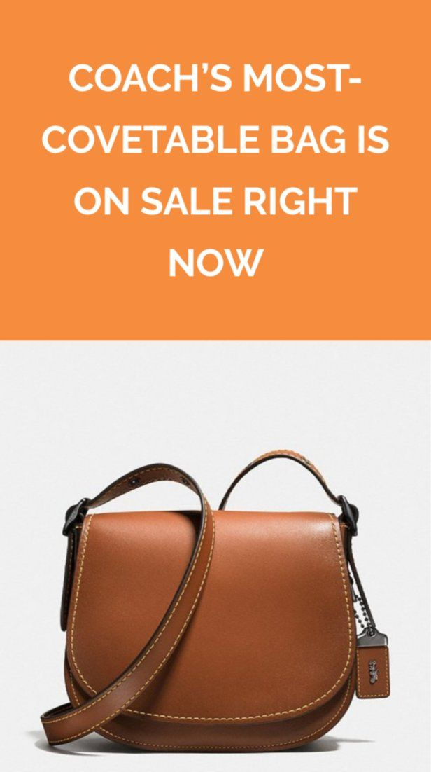 7b4364e7940f Coach's Most-Covetable Bag Is On Sale Right Now | Women's Style ...
