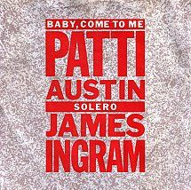 45cat - Patti Austin And James Ingram - Baby, Come To Me / Solero - Qwest - UK - K 15005