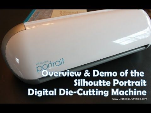 Silhouette Portrait Digital Die-Cutting Machine Part 1: Basic Cutting Tasks | Craft Test Dummies