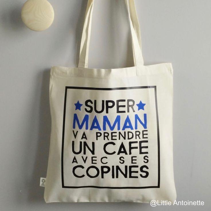 "Sac Shopping ""Super Maman va prendre un café"" - Fête des Mères"