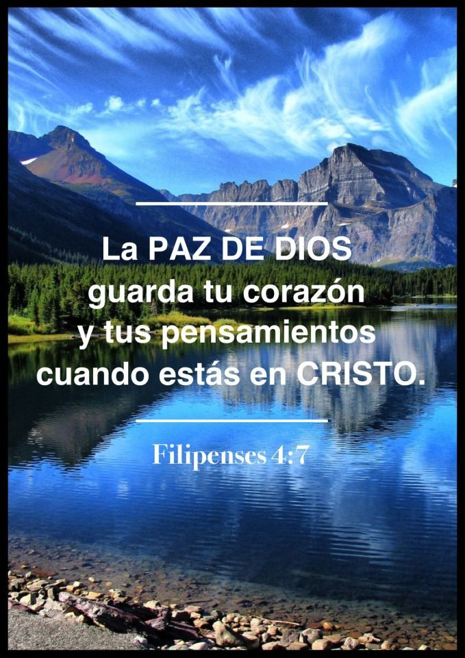 LA #PAZ DE #DIOS guarda tu corazón y tus pensamientos cuando estás en #CRISTO (Filipenses 4:7)