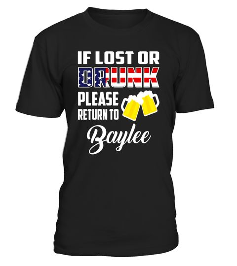 "# If Lost Or Drunk Please Return To Baylee T-Shirt .  Special Offer, not available in shops      Comes in a variety of styles and colours      Buy yours now before it is too late!      Secured payment via Visa / Mastercard / Amex / PayPal      How to place an order            Choose the model from the drop-down menu      Click on ""Buy it now""      Choose the size and the quantity      Add your delivery address and bank details      And that's it!      Tags: Beer Shirt, Funny Beer Shirt…"