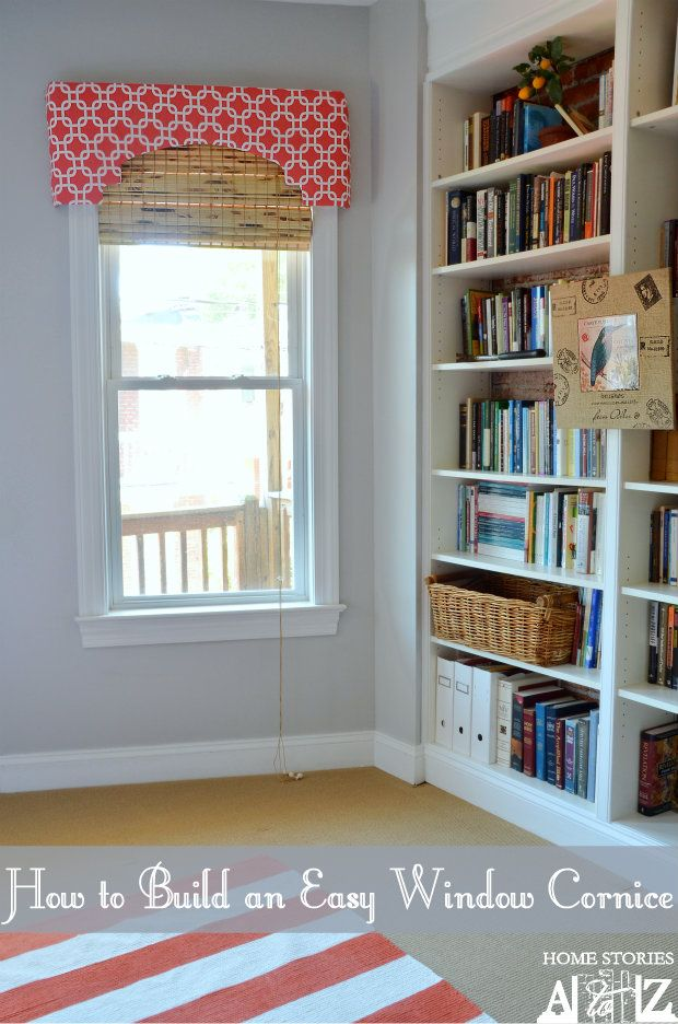 How to build a very easy and light-weight window cornice. So simple and cute!