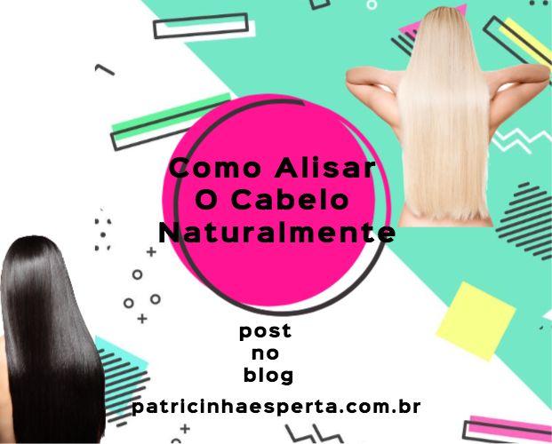 Como alisar o cabelo naturalmente  Acesse  http://patricinhaesperta.com.br/cabelos/como-alisar-o-cabelo-naturalmente  Loja Oficial  https://www.queromuito.com/   #cabelosloiros #love #cabelo #patricinhaesperta #blog #beleza #cabelos