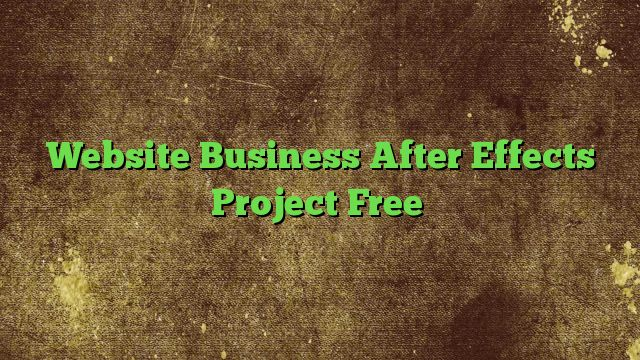Website Business After Effects Project Free - http://adf.ly/1S8qvh  Visit http://freedownloadoffers.com to get more latest offers