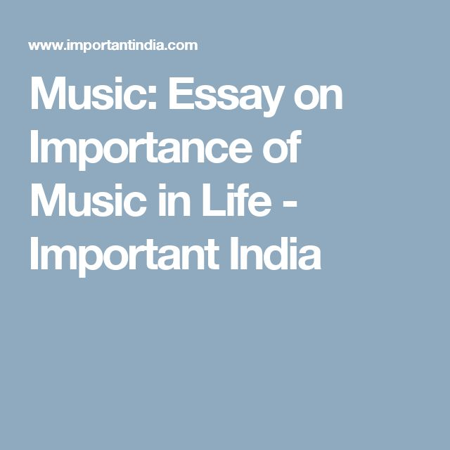 Music: Essay on Importance of Music in Life - Important India