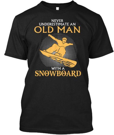 e5974a0cf Old Man Snowboarding Shirt | Men's T-Shirts | Shirts, Mens tops ...