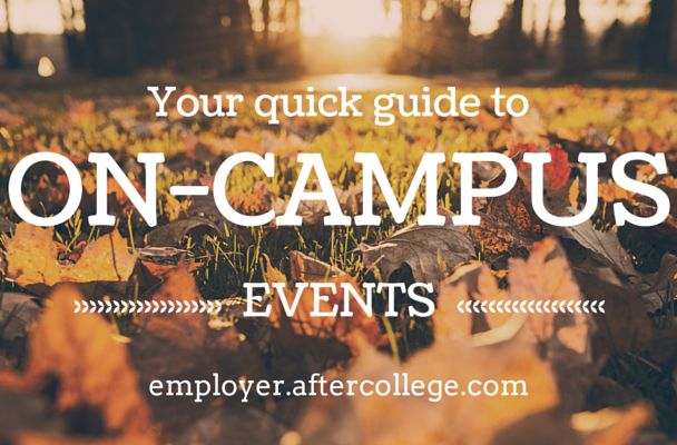 A big part of university recruiting is doing on-campus events (and we're not just referring to career fairs). But you have to make sure you're building relationships with students, professors, and administrators and thinking about a long-term return on investment rather than trying to immediately fill open positions. Here is your crash course in getting on campus and making the most of your time there.