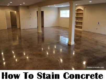How To Stain Concrete Diy Home Improvement Make Your Boring Floor Shine Basement All Over And In Bathroom Possibly