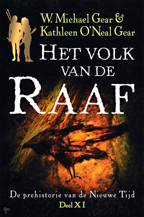 W. Michael Gear & Kathleen O'Neal Gear  - Het Volk Van De Raaf - deel 11