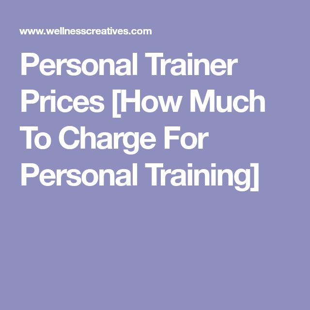 Personal Trainer Prices [How Much To Charge For Personal Training]