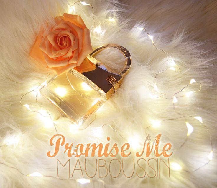 Promise Me de Mauboussin : une promesse d'Amour... un Parfum Bijou (+Concours)