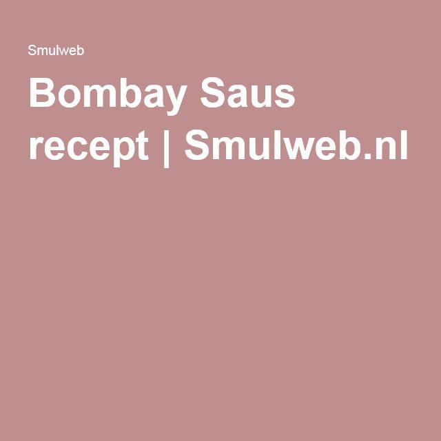 Bombay Saus recept | Smulweb.nl