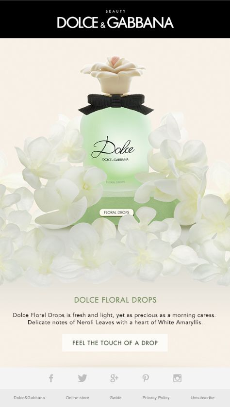 Dolce&Gabbana   Discover the delicate touch of Dolce Floral Drops