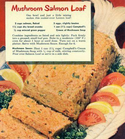 Grandma's Vintage Recipes: MUSHROOM SALMON LOAF
