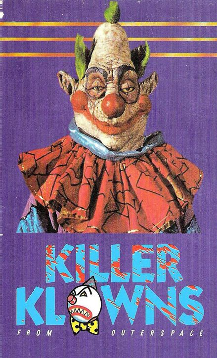 Killer Clown From Outterspace. My parents should not have let me watch this as a child