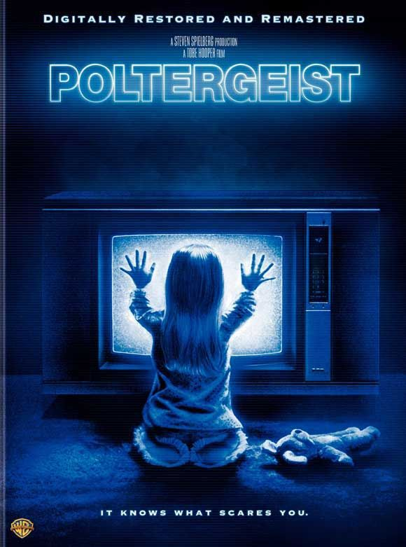 Poltergeist- Stay away from the light.