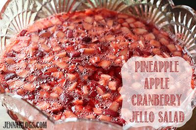 Pineapple, Apple, Cranberry Jello Salad.  I have had this salad from the deli and it is yummy :)
