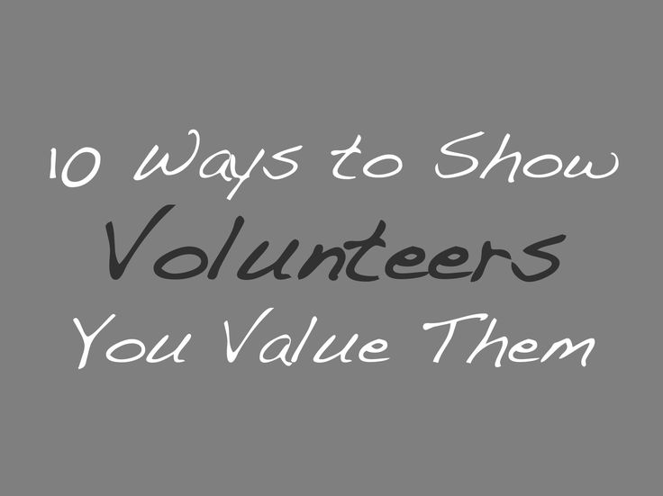 10 Ways to Show Volunteers You Value Them ~ RELEVANT CHILDREN'S MINISTRY