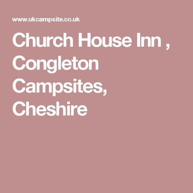 Church House Inn  , Congleton Campsites, Cheshire