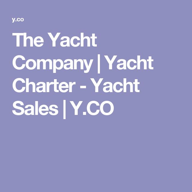 The Yacht Company | Yacht Charter - Yacht Sales | Y.CO