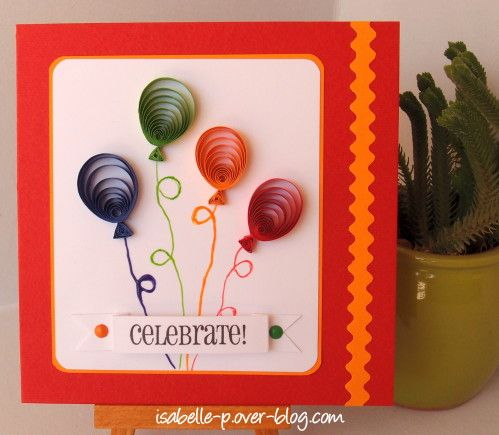 handmade birthday card ... bright balloons done with quilling ... luv the bold and bright colors ... delightful!!