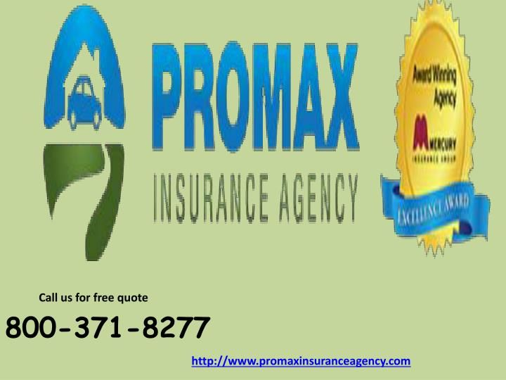 Promax Insurance Agency is a mercury authorized agent provides cheap quote for car, home, medical, life, fire, general liability, commercial; earthquake insurance and serves most of Southern California.