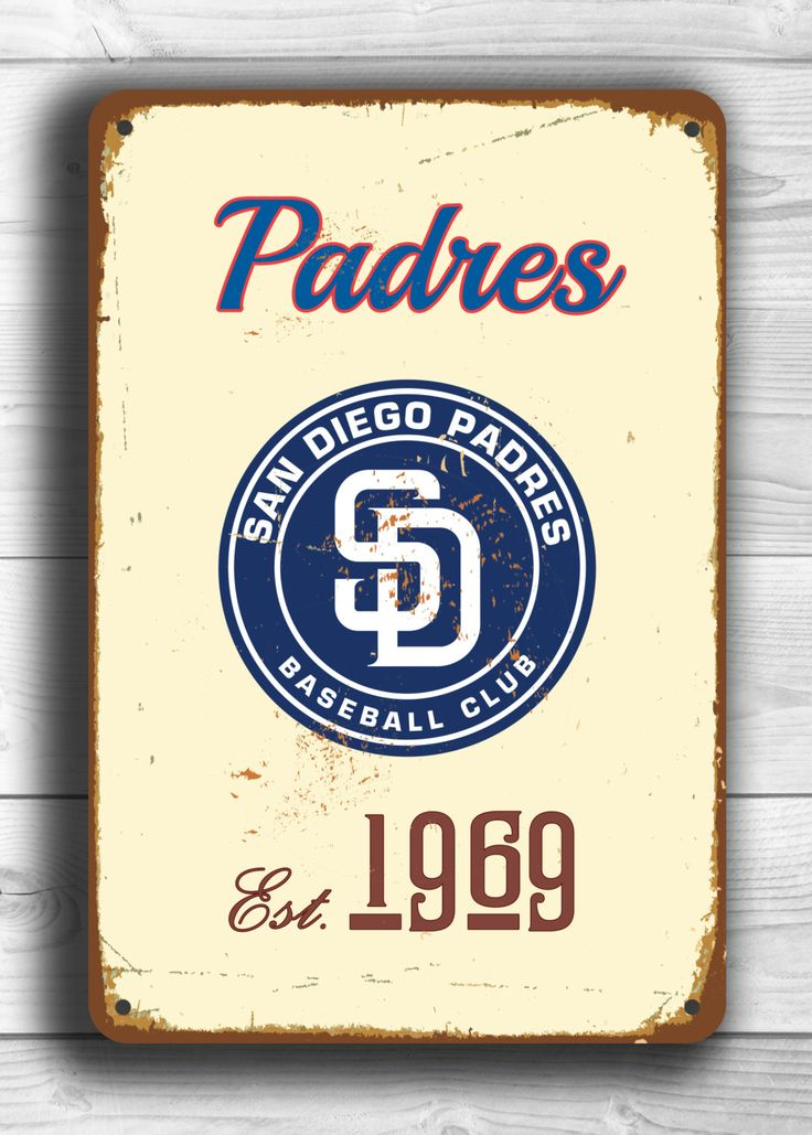 Vintage style San DIEGO PADRES Sign, San Diego Padres sign Est.1969 Composite Aluminum San Diego Padres team colors Ships WORLDWIDE by FanZoneSigns on Etsy
