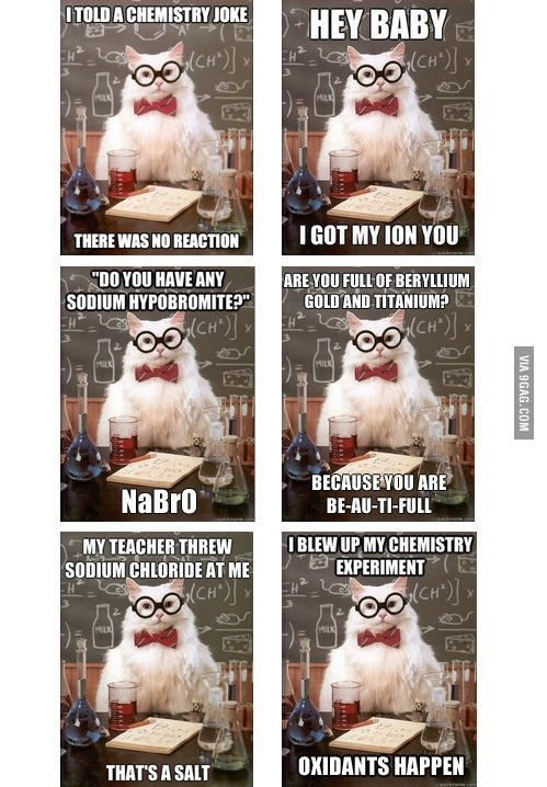 Just some chemistry jokes.