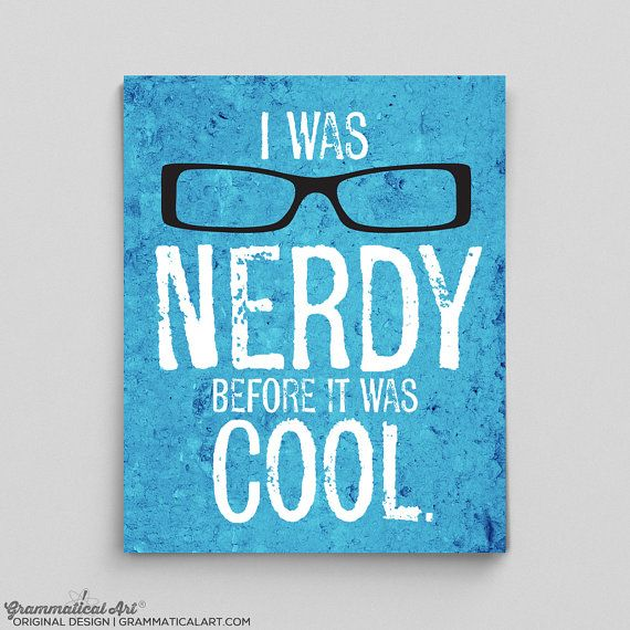 Coworker Gifts for Boss I Was Nerdy Before It Was Cool Print Funny Nerdy Gifts for Him Gifts for Her Glasses Print Nerdy Poster Office Decor