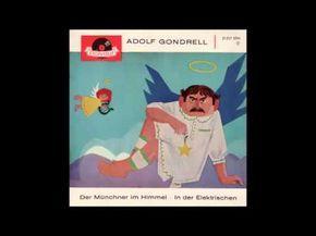 Adolf Gondrell spricht: Der Münchner im Himmel (Original) von Ludwig Thoma - YouTube