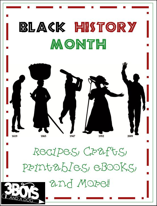 Black History Month Recipes, Crafts, Printables, ebook, educational and more!