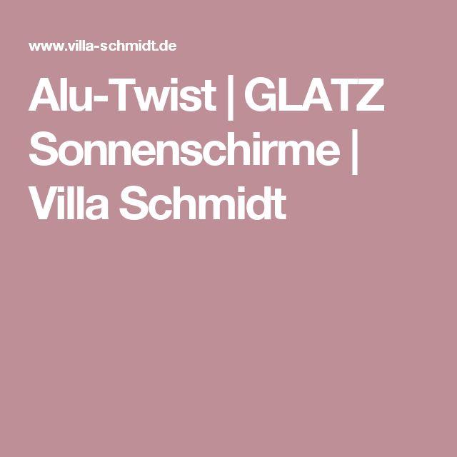 Alu-Twist | GLATZ Sonnenschirme | Villa Schmidt
