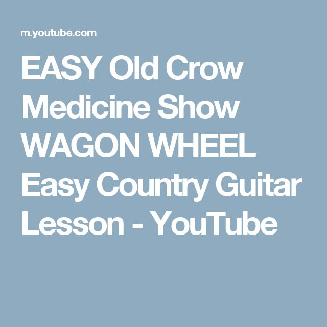 how to play wagon wheel on guitar for beginners