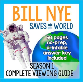 The perfect companion to Bill Nye's new Netflix show, Bill Nye Saves the World! Save yourself some time and use these printable lesson materials to hold students accountable while watching these very informative and fun episodes. Perfect for end-of-the-year activities and enrichment after testing season.   Bill Nye explores topics like climate change, artificial intelligence, genetically modified crops, and much more in this high-energy talk show.   This download comes with detailed…