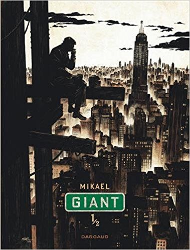 Giant - Tome 1 - Mikaël