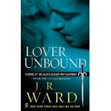 Lover Unbound (Black Dagger Brotherhood, Book 5) (Mass Market Paperback)By J. R. Ward